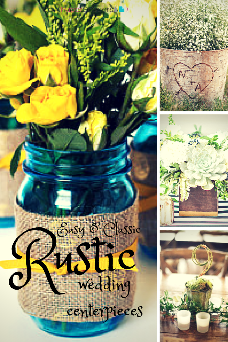 Wedding trend rustic summer wedding centerpieces craft paper scissors easy diy rustic wedding centerpieces junglespirit Images