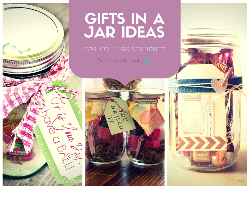 Gifts in a Jar Ideas for College Students - Craft Paper Scissors