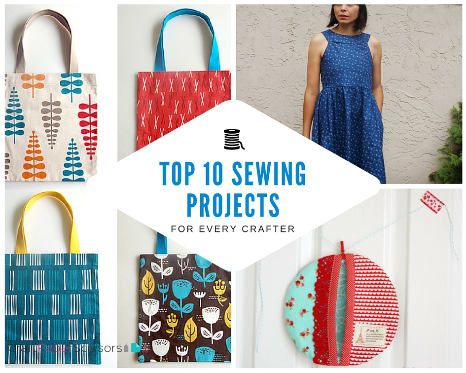 Top 10 Sewing Projects for Every Crafter