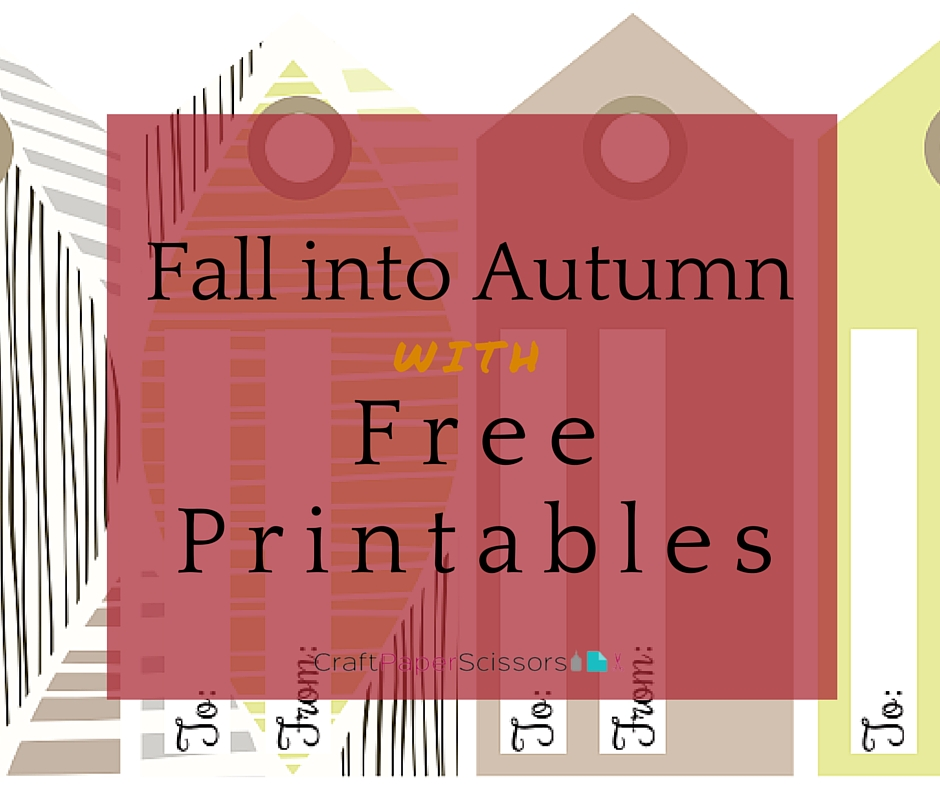 Fall into Autumn with Free Printables