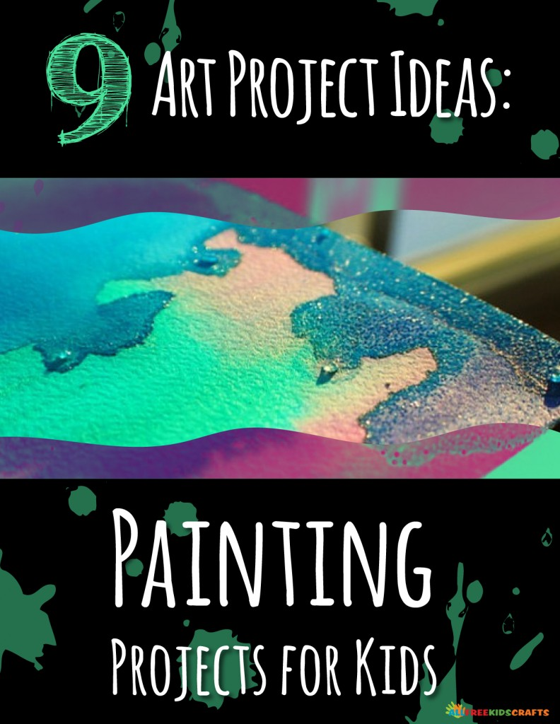 9 Art Project Ideas Painting Projects For Kids DIY Wall