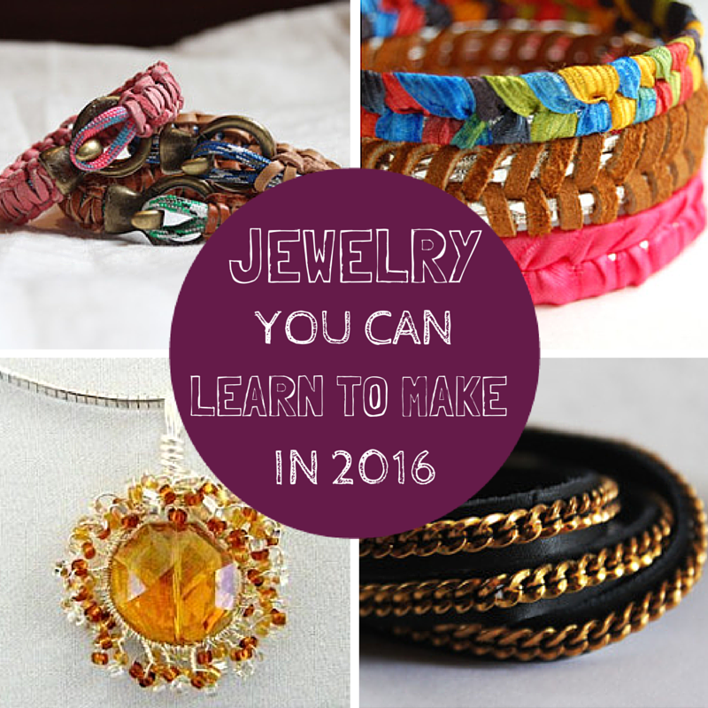 Jewelry You Can Learn to Make in 2016
