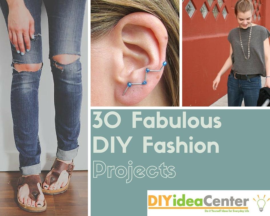 30 Fabulous DIY Fashion Projects