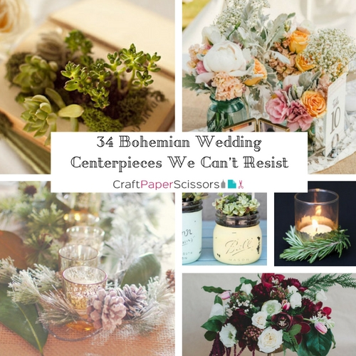 34 Bohemian Wedding Centerpieces We Cant Resist