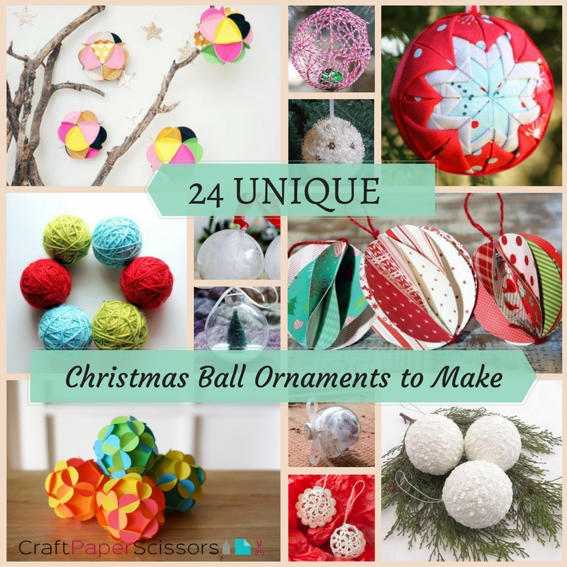 24 unique christmas ball ornaments to make craft paper
