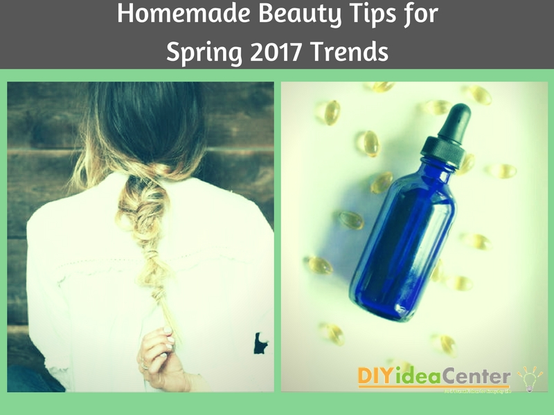 Homemade Beauty Tips for Spring 2017 Trends- Part 2