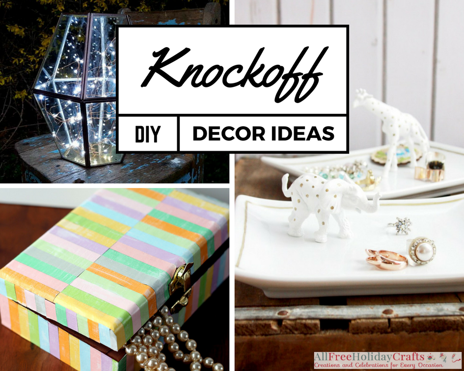 Knockoff Decor Ideas