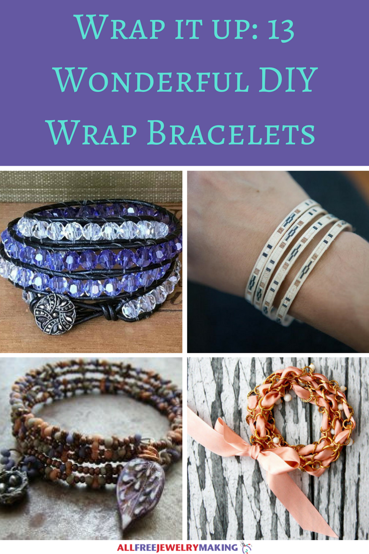 Wrap it up- 13 Wonderful DIY Wrap Bracelets