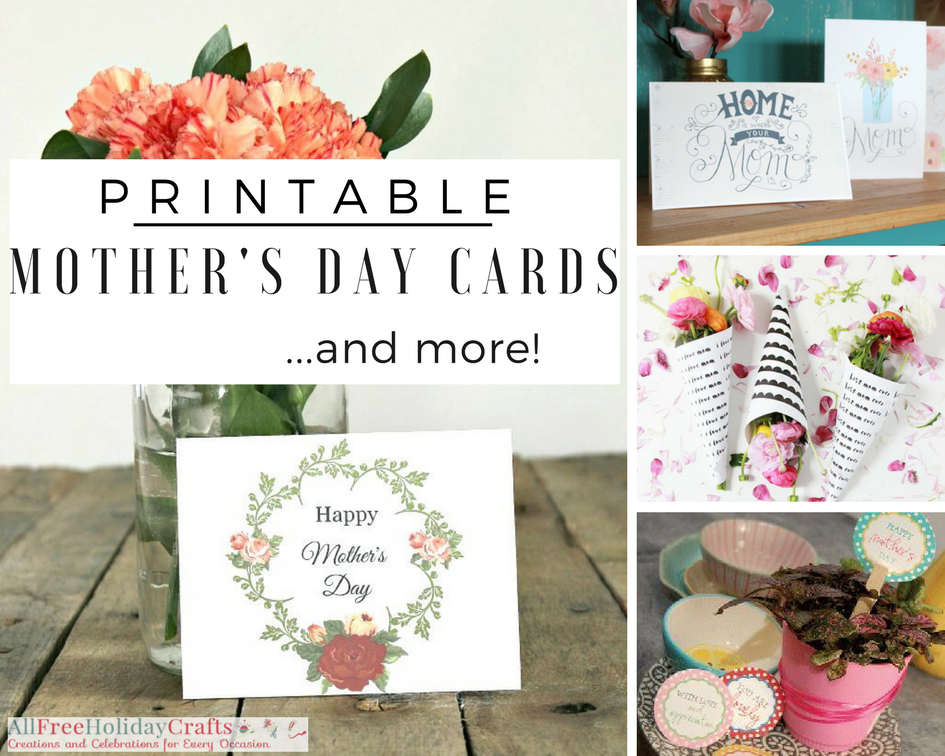 Printable Mother's Day Cards and More