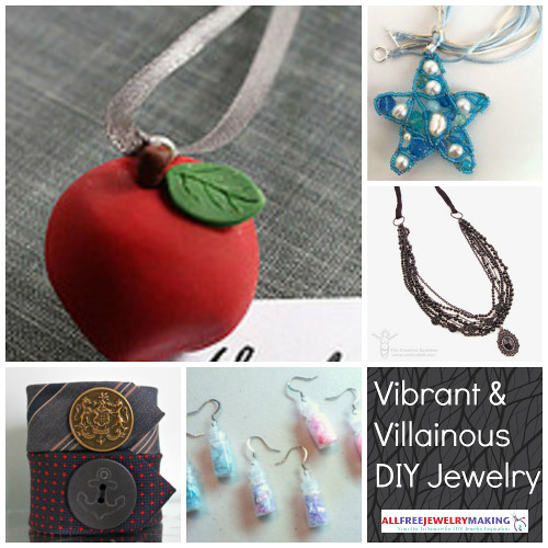 Vibrant and Villainous Jewelry Making Ideas