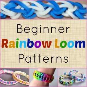 7 Beginner Rainbow Loom Patterns + Video Tutorials