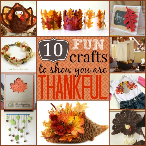 10 Fun Crafts To Show You Are Thankful