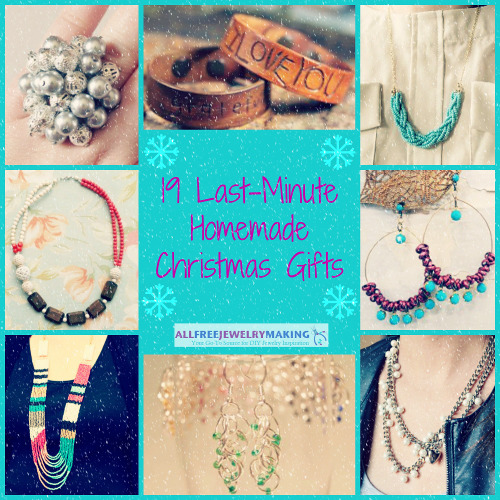 The Joy of Jewelry: 19 Last-Minute Homemade Christmas Gifts