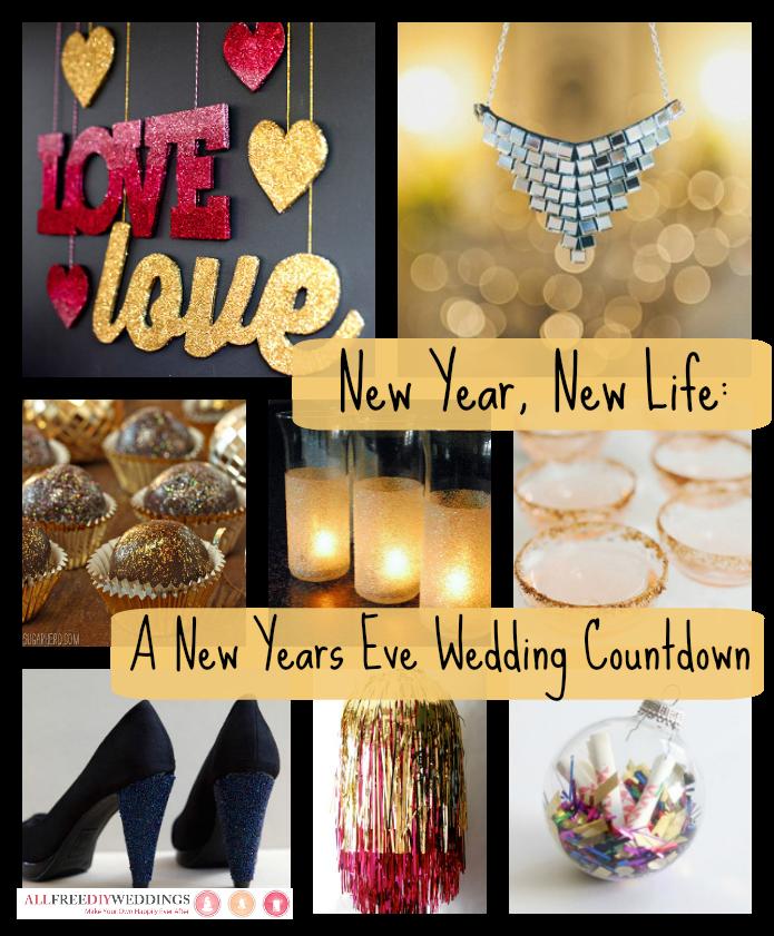 Year Wedding Countdown Checklist: New Year, New Life: A New Years Eve Wedding Countdown