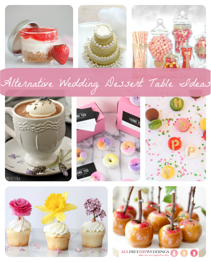 Wedding Sweet Table Desserts: Dare To Be Different: 8 Awesome Alternative Wedding