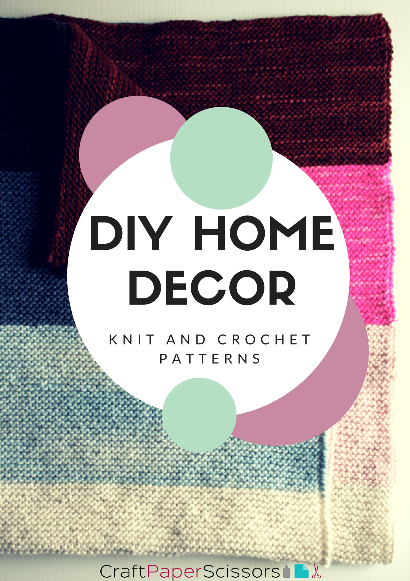DIY Home Decor: Knit and Crochet Patterns