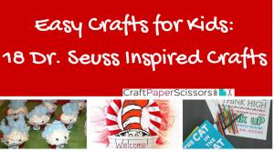 Dr. Seuss Inspired DIY Crafts