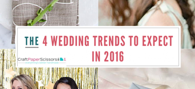 The 4 Wedding Trends to Expect in 2016
