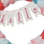 "Fabric and Trim ""Hello"" Wreath"