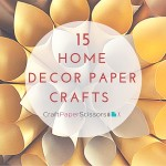 15 Home Decor Paper Crafts