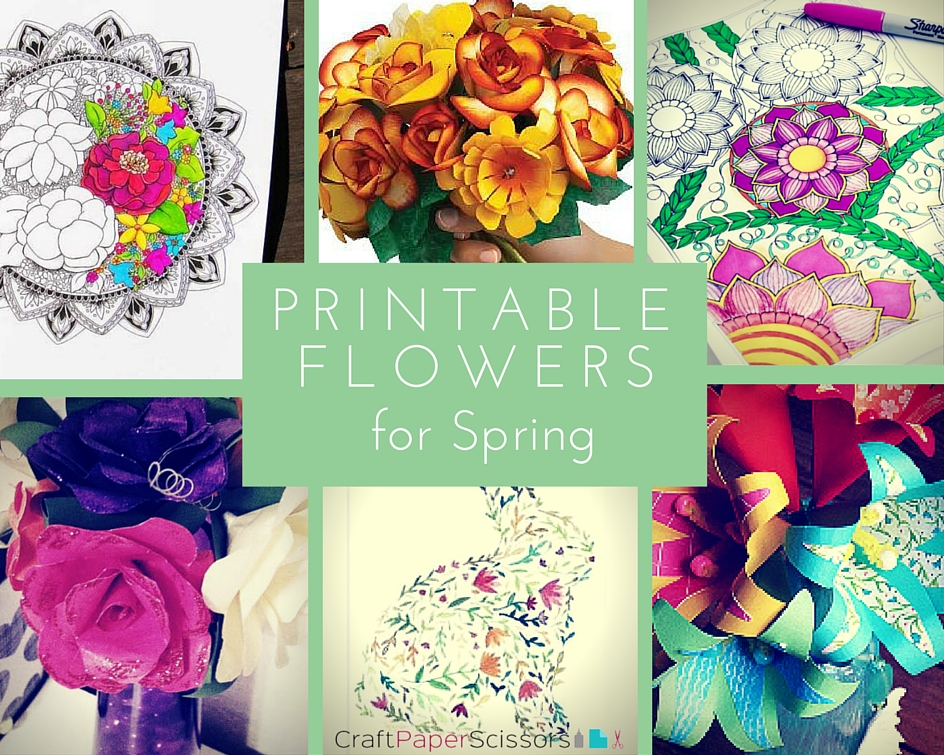 Printable Flowers For Spring 11 Free Printables Craft Paper Scissors
