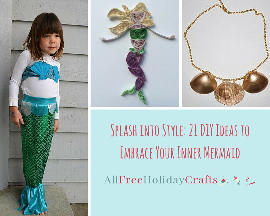 Splash into Style- 21 DIY Ideas to Embrace Your Inner Mermaid