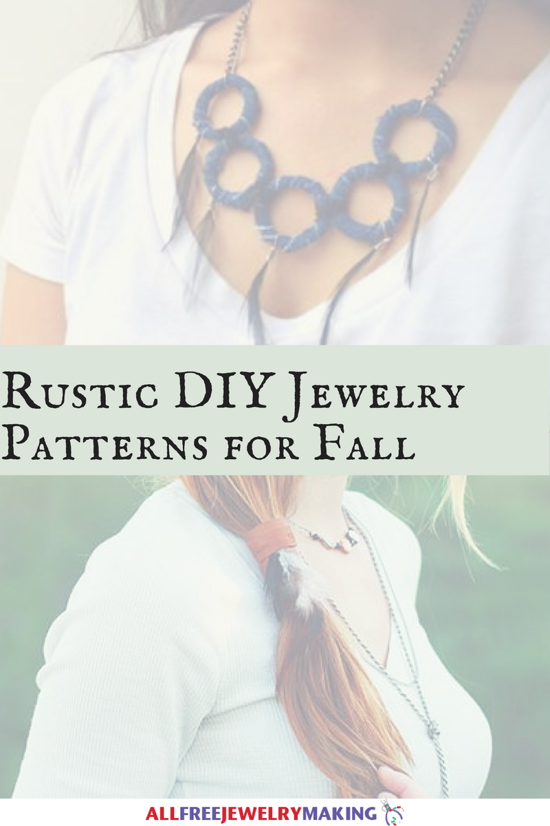 Rustic DIY Jewelry Patterns For Fall