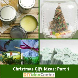 DIY Christmas Gift Ideas: Part 1