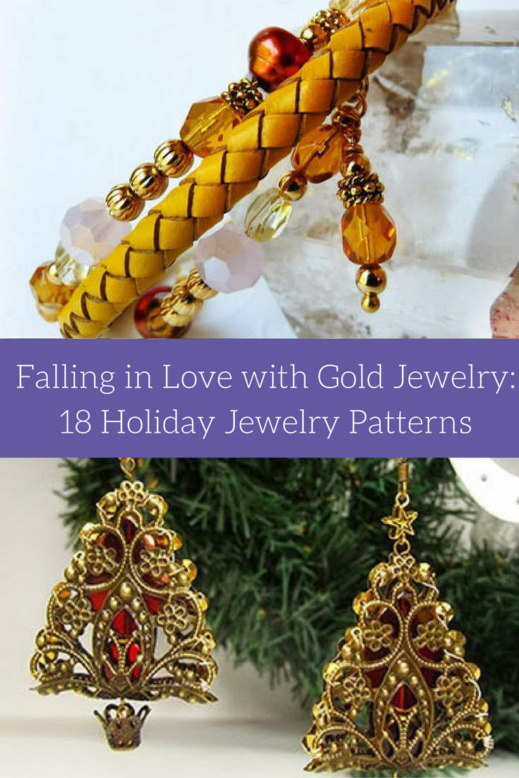 Falling in love with Gold Jewelry: 18 Holiday Jewelry Patterns