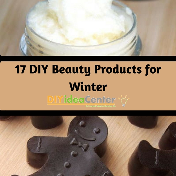 17 DIY Beauty Products for Winter