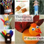 Thanksgiving Crafts for Kids: 17 Recycled Crafts for a Thrifty Turkey Day
