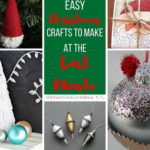 Last Minute Christmas Crafts