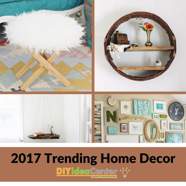2017 Trending Home Decor