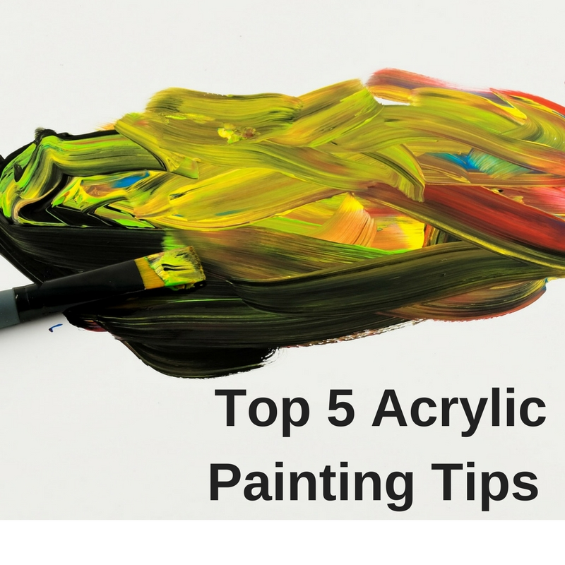 Top 5 acrylic painting tips craft paper scissors for Acrylic painting on paper tips