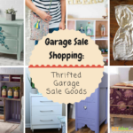Garage Sale Shopping: Thrifted Garage Sale Goods