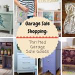 Garage Sale Shopping: Thrifted Garage Sale Goods