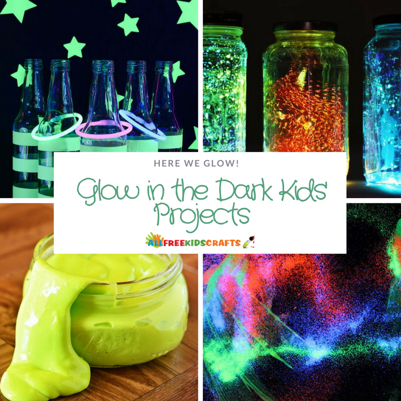 Here We Glow: Glow in the Dark Kids' Projects