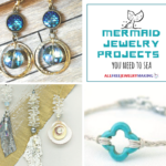 Mermaid Jewelry Projects You Have to SEA