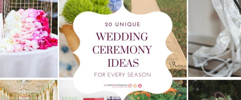 20 Unique Wedding Ceremony Ideas for Every Season
