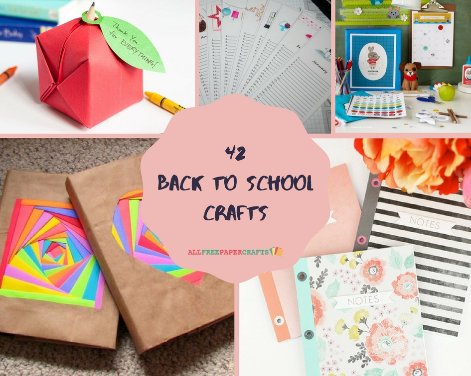 42 Back to School Crafts