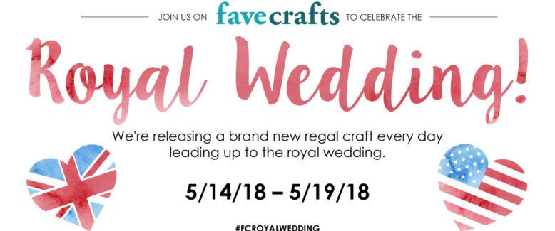 Royal Wedding Round-Up: 6 Grand Crafts & Recipes to Celebrate