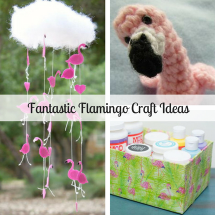 Fantastic Flamingo Craft Ideas